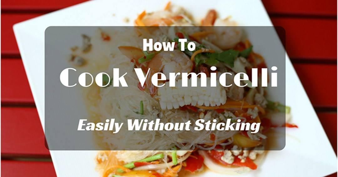 how to cook vermicelli