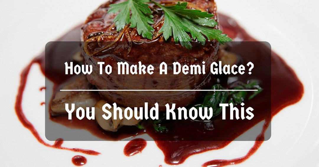 how to make a demi glace
