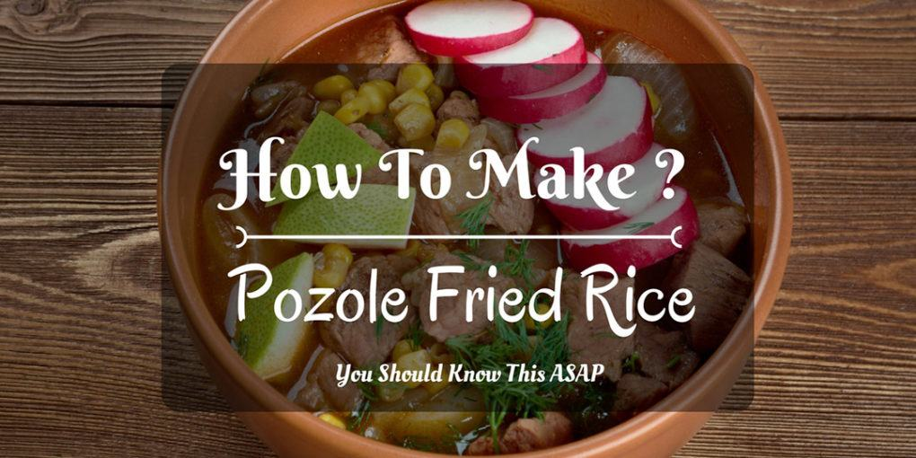 How to make pozole fried rice