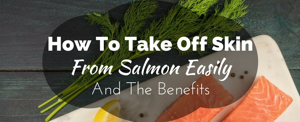 How to take skin off salmon