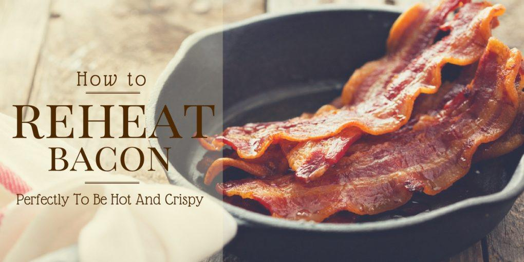 How-to-reheat-bacon