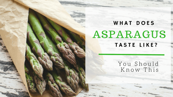 What does asparagus taste like