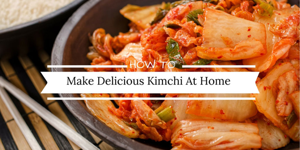How to make delicious kimchi at home