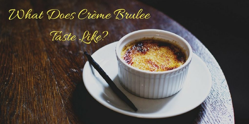 What does crème brulee taste like